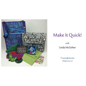 Make-It-Quick-with-Linda-McGehee